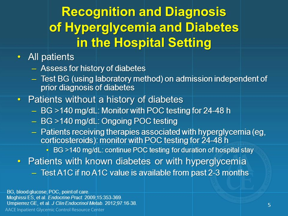 Recognition and Diagnosis of Hyperglycemia and Diabetes in the Hospital Setting
