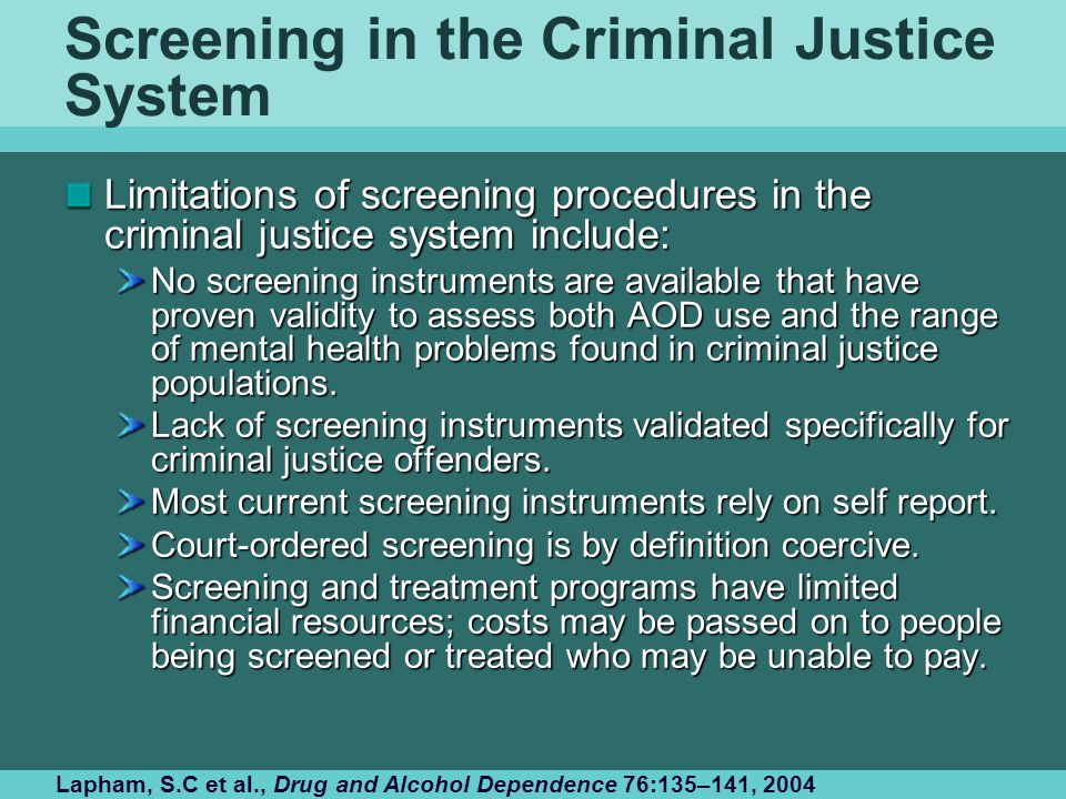 Screening in the Criminal Justice System