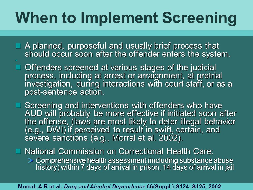 When to Implement Screening