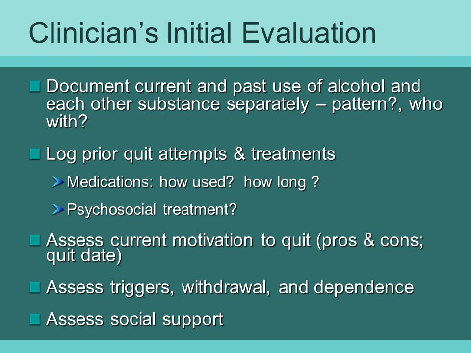 Clinician's Initial Evaluation