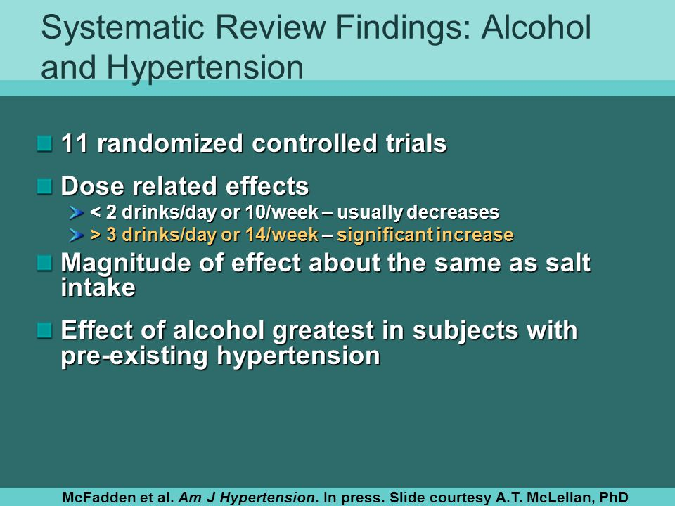 Systematic Review Findings: Alcohol and Hypertension