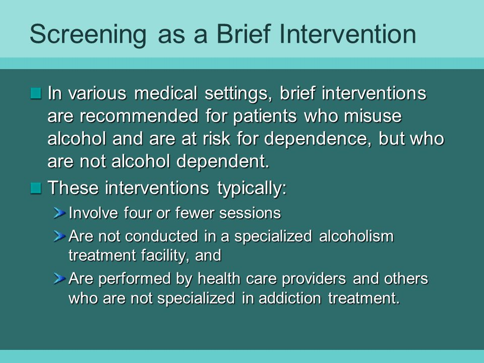 Screening as a Brief Intervention
