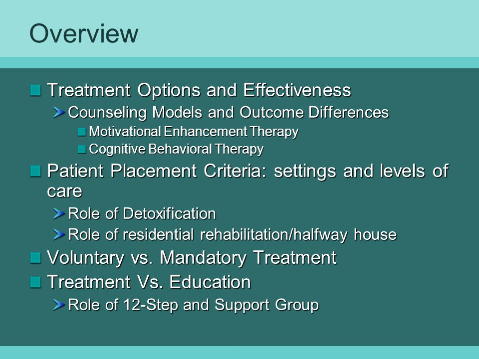Overview Treatment Options and Effectiveness