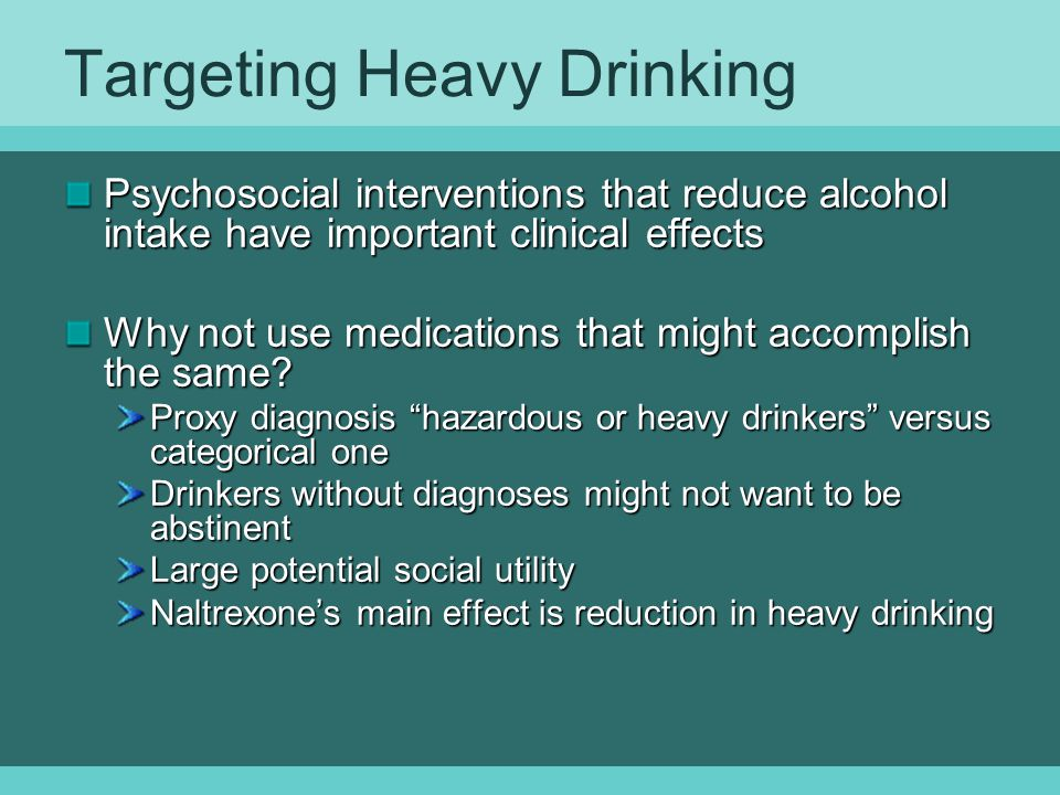 Targeting Heavy Drinking