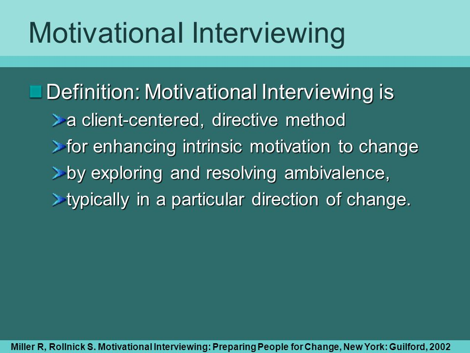 MotivationaI Interviewing