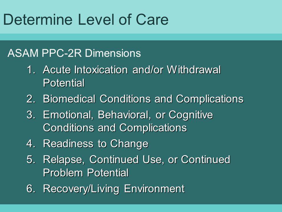 Determine Level of Care