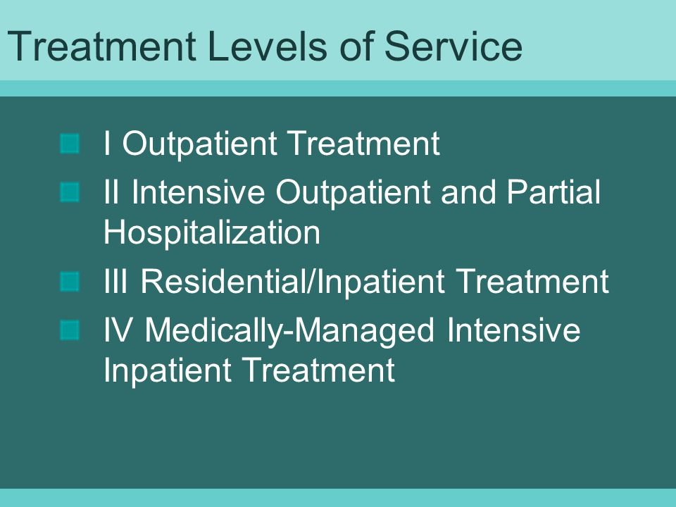 Treatment Levels of Service