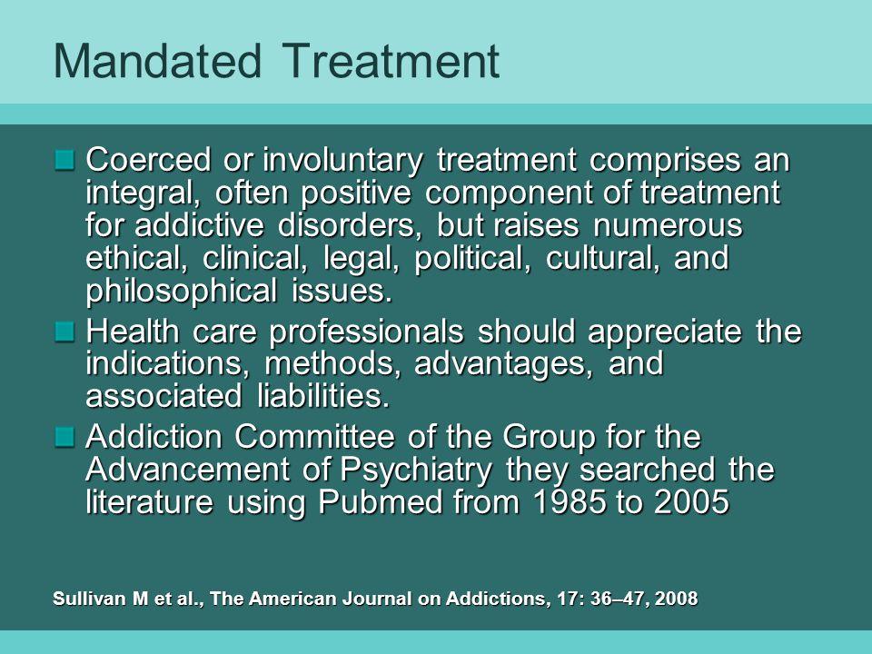 Mandated Treatment