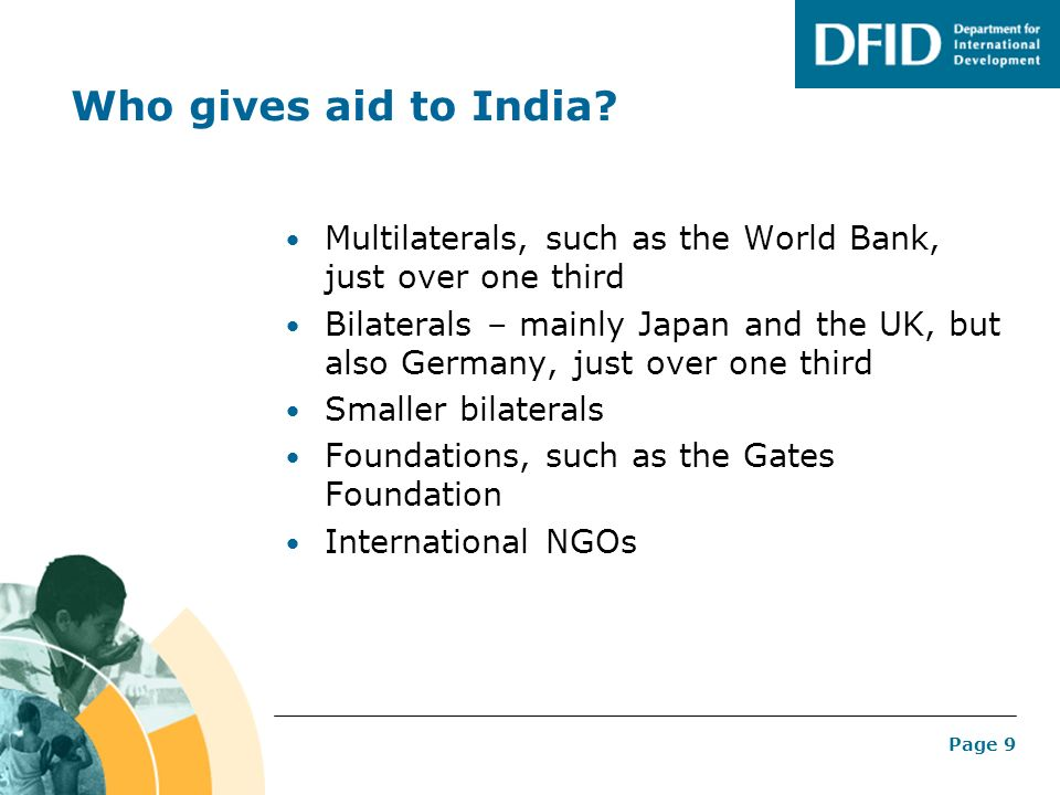 Who gives aid to India Multilaterals, such as the World Bank, just over one third.