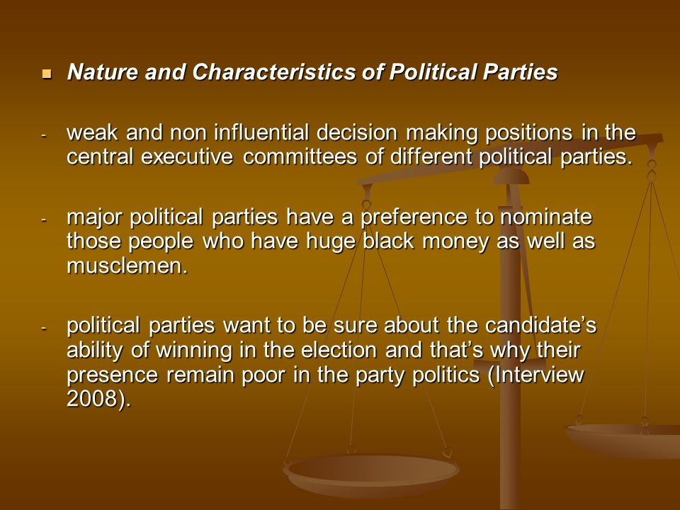 Nature and Characteristics of Political Parties
