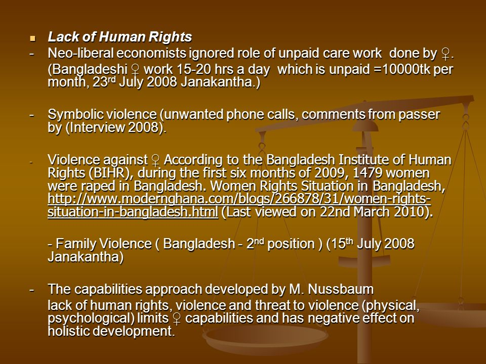 Lack of Human Rights - Neo-liberal economists ignored role of unpaid care work done by ♀.