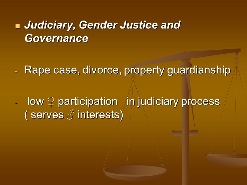 Judiciary, Gender Justice and Governance