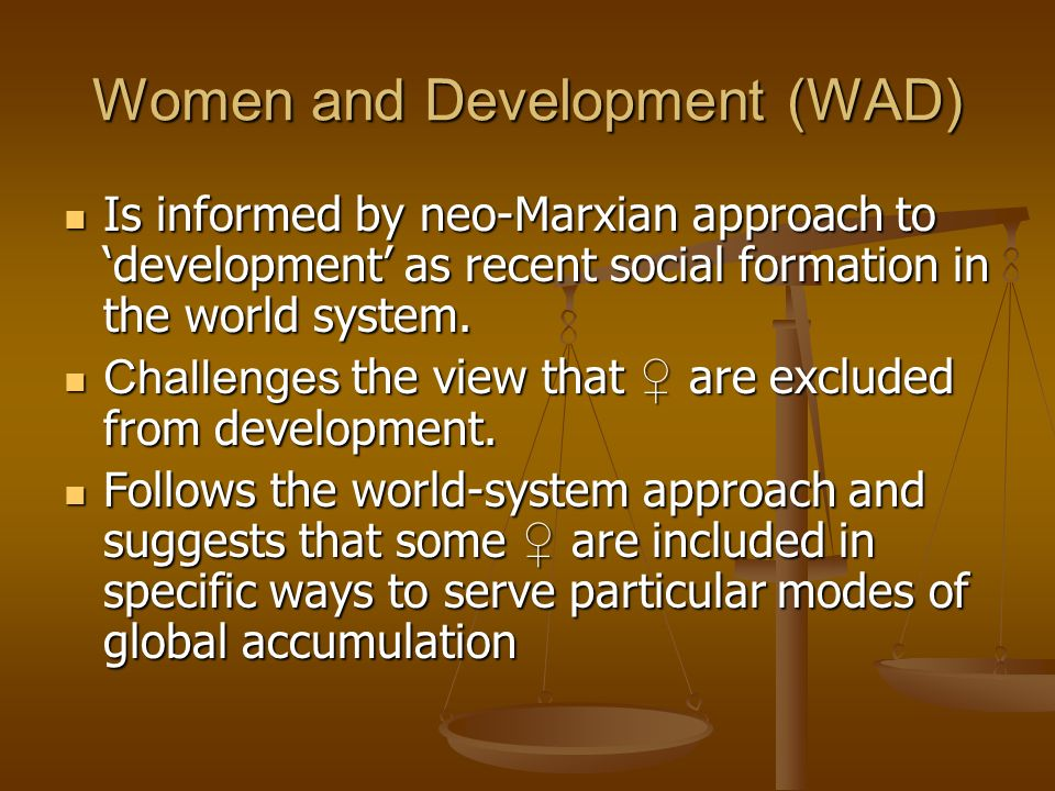 Women and Development (WAD)