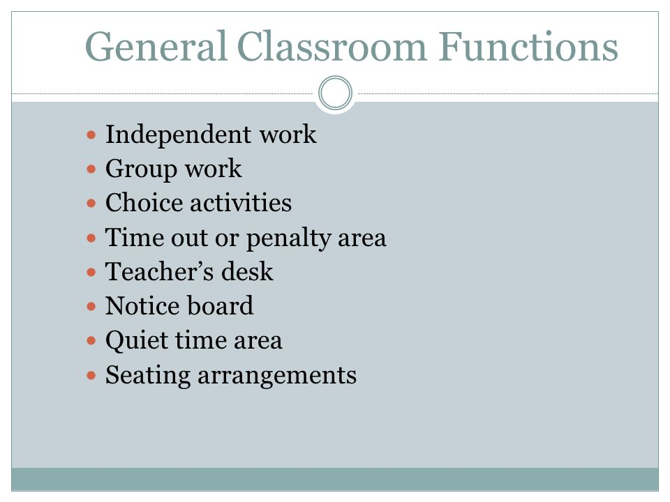 General Classroom Functions