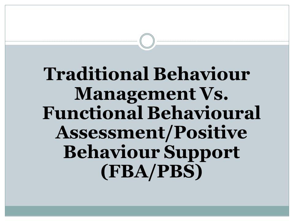 Traditional Behaviour Management Vs