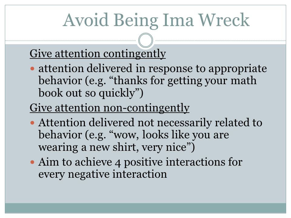 Avoid Being Ima Wreck Give attention contingently