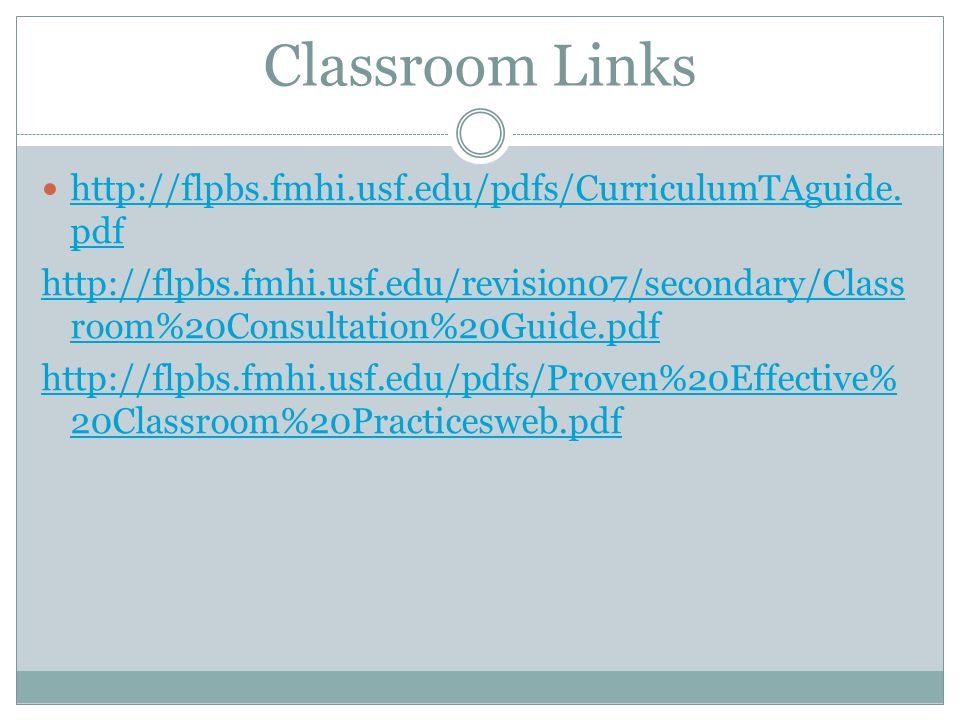 Classroom Links http://flpbs.fmhi.usf.edu/pdfs/CurriculumTAguide.pdf