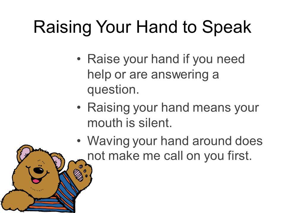 Raising Your Hand to Speak