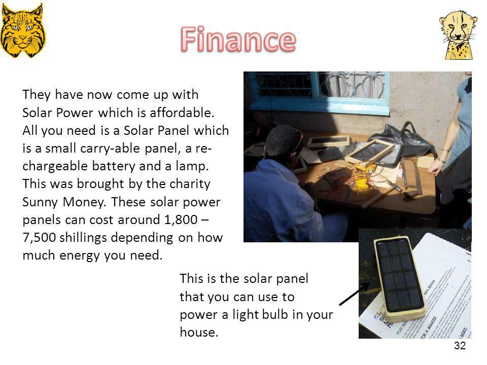 They have now come up with Solar Power which is affordable