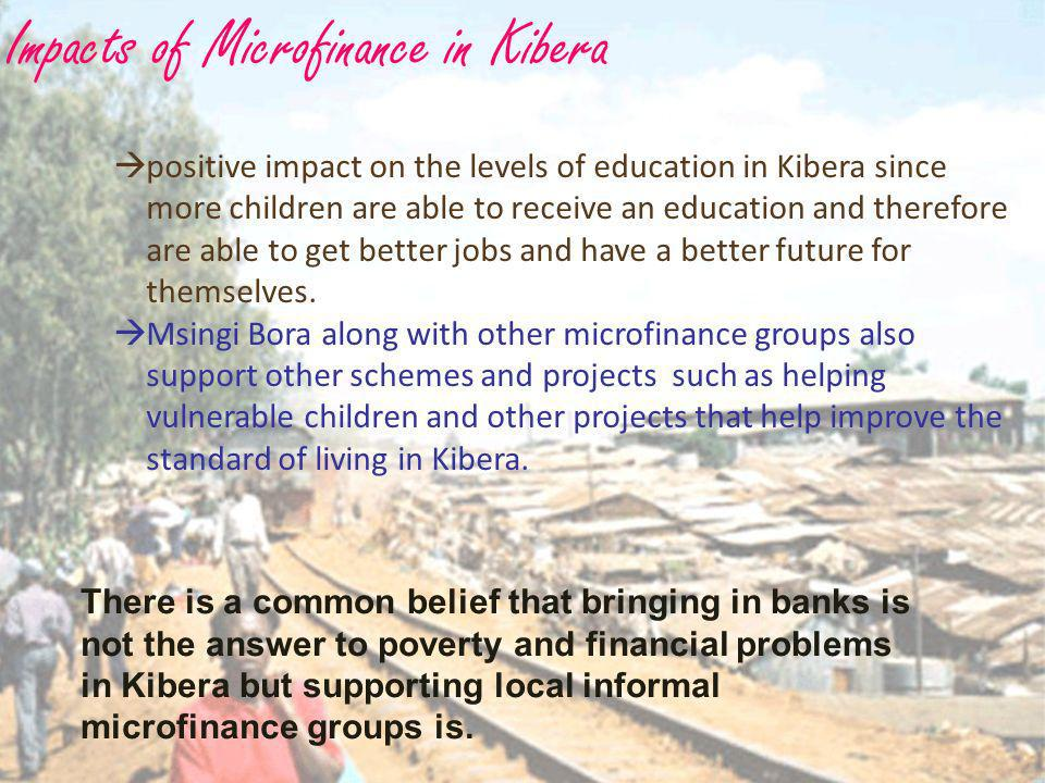 Impacts of Microfinance in Kibera