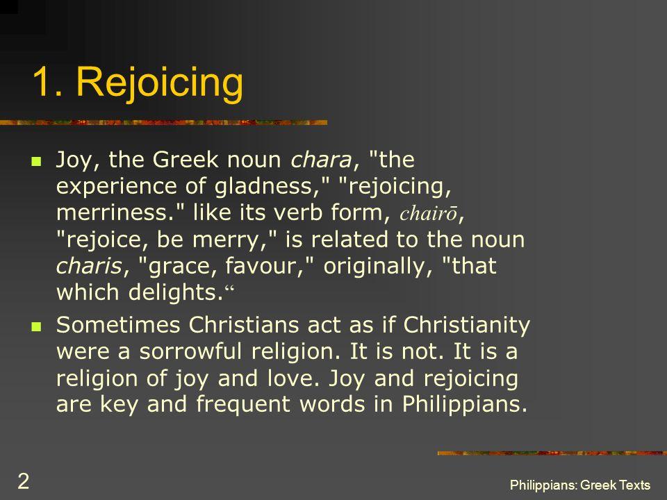 1. Rejoicing