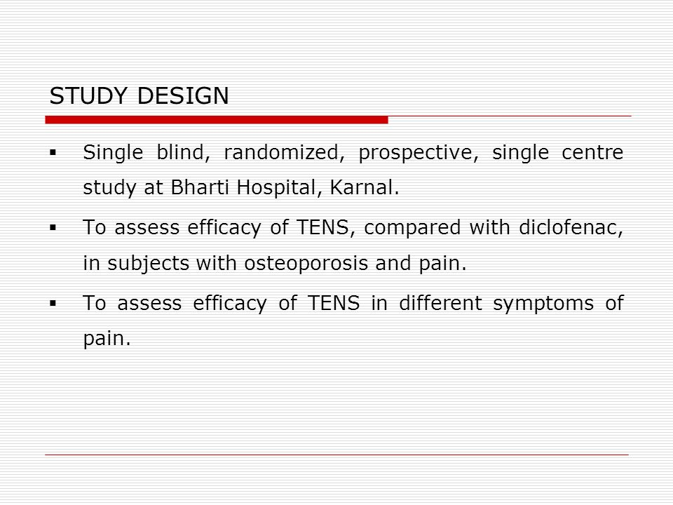 STUDY DESIGN Single blind, randomized, prospective, single centre study at Bharti Hospital, Karnal.