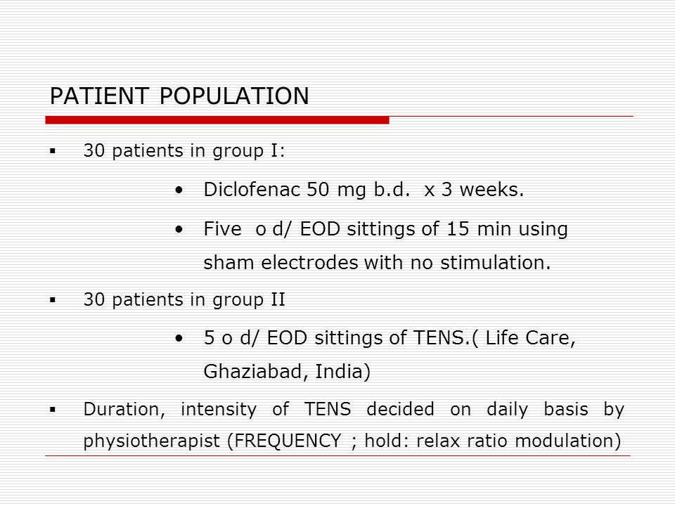 PATIENT POPULATION Diclofenac 50 mg b.d. x 3 weeks.