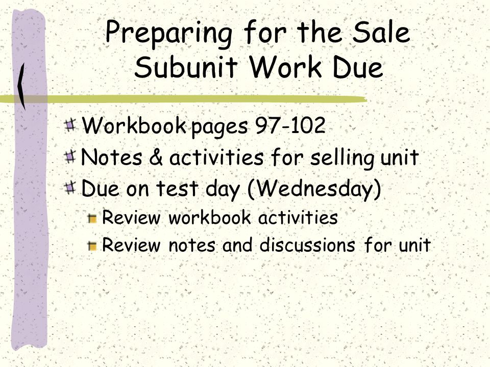 Preparing for the Sale Subunit Work Due