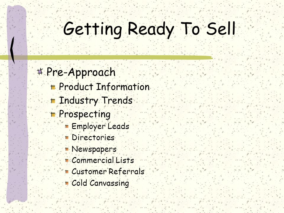 Getting Ready To Sell Pre-Approach Product Information Industry Trends