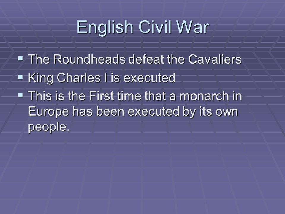 English Civil War The Roundheads defeat the Cavaliers