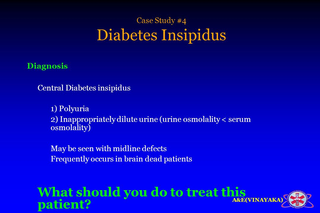 "a case of diabetes insipidus Diabetes insipidus  in which case there is release of some  and a abdelnoor, ""association of diabetes insipidus, diabetes mellitus, optic."