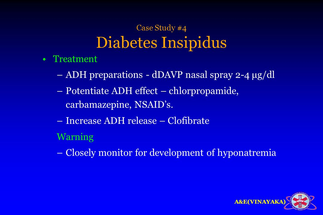 Case Study #4 Diabetes Insipidus