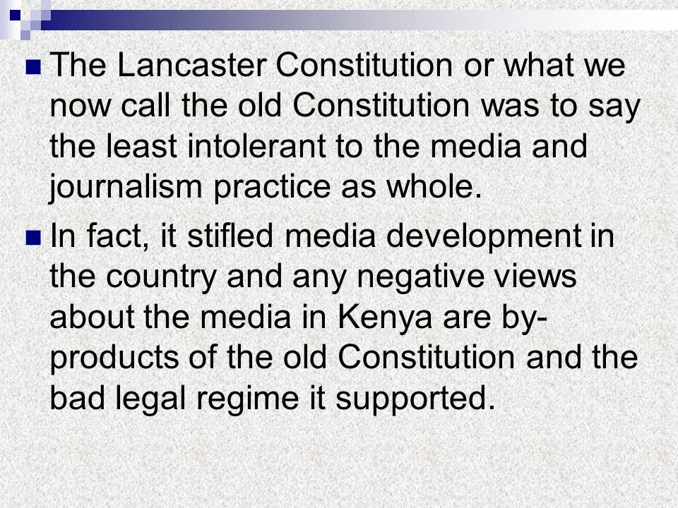 The Lancaster Constitution or what we now call the old Constitution was to say the least intolerant to the media and journalism practice as whole.