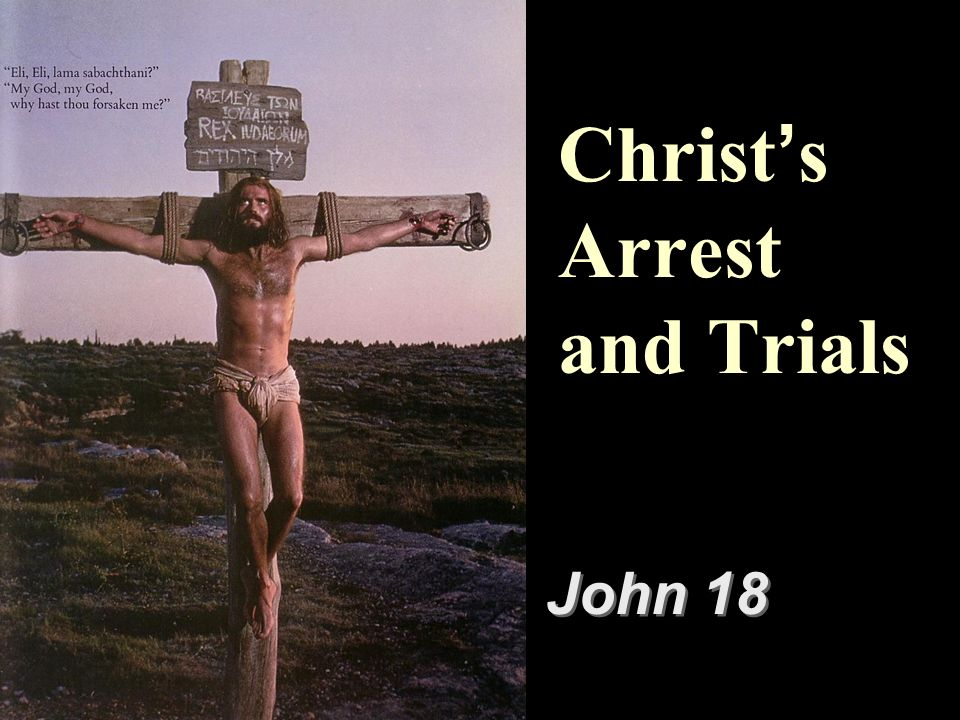 Christ's Arrest and Trials