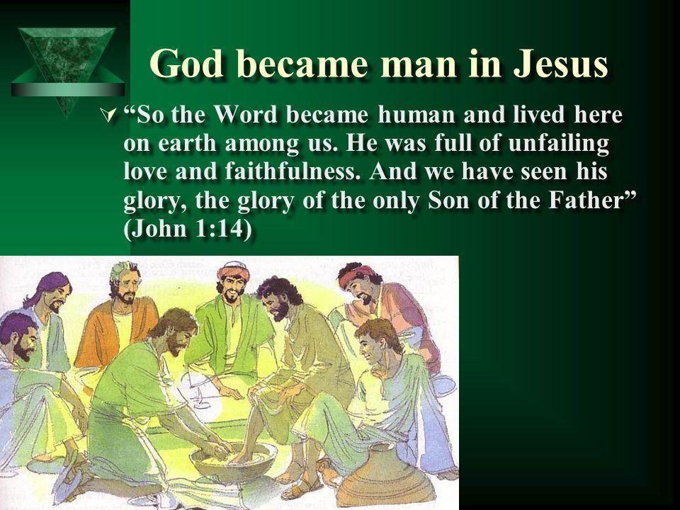 God became man in Jesus