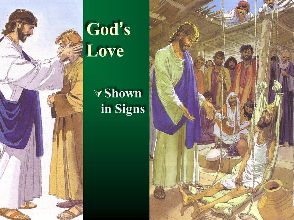 God's Love Shown in Signs