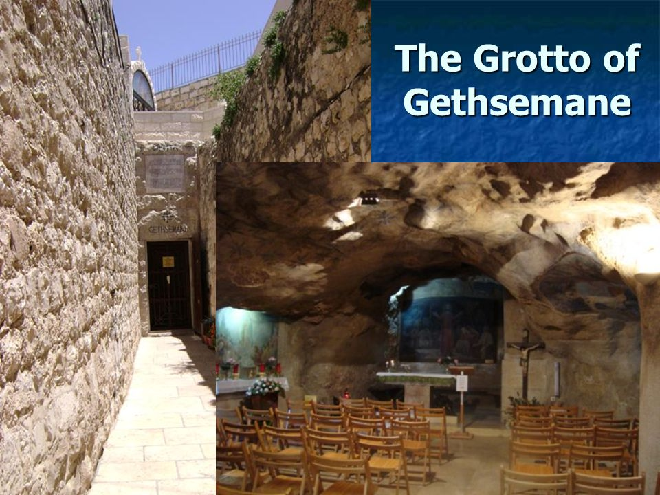 The Grotto of Gethsemane