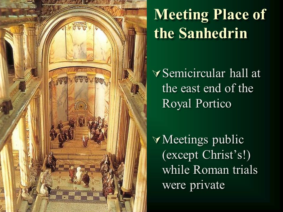 Meeting Place of the Sanhedrin