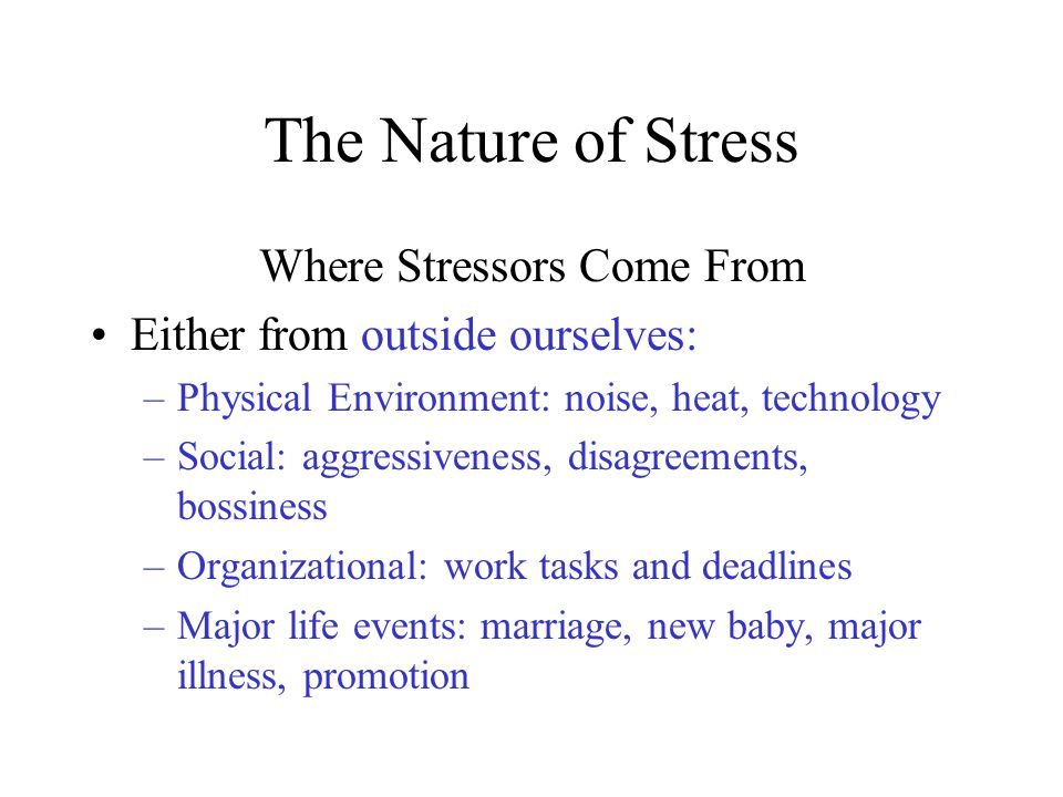 Where Stressors Come From