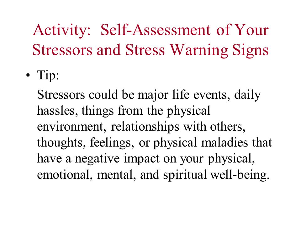 Activity: Self-Assessment of Your Stressors and Stress Warning Signs