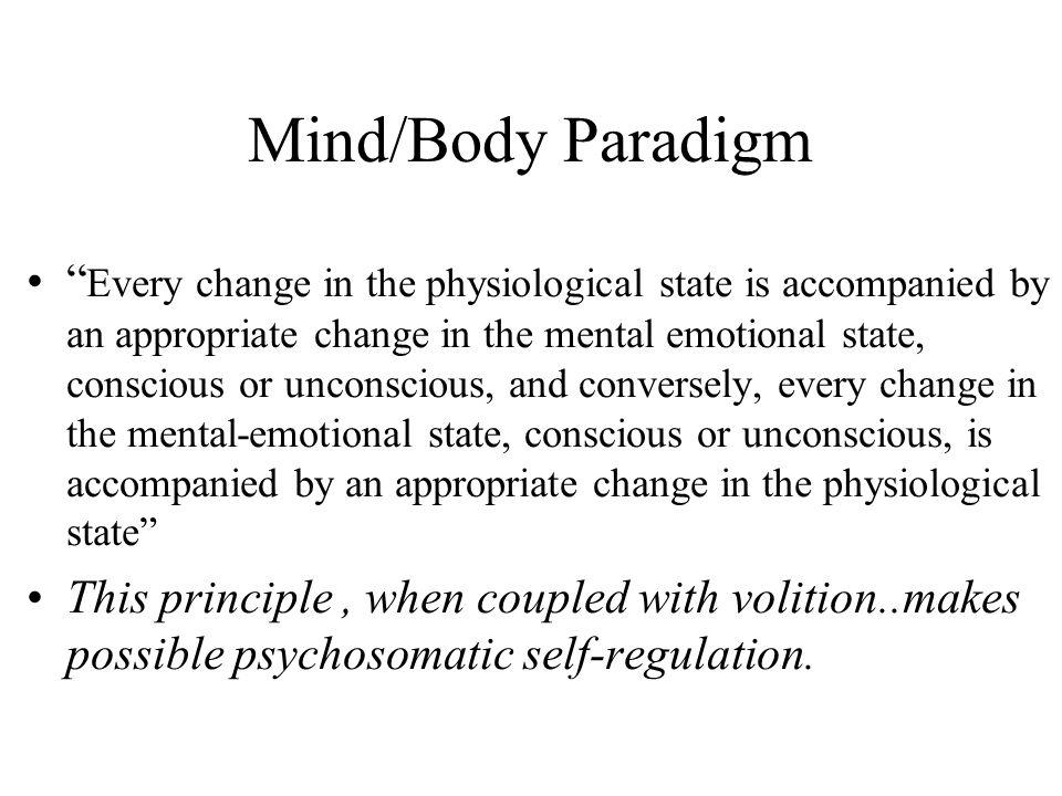 Mind/Body Paradigm