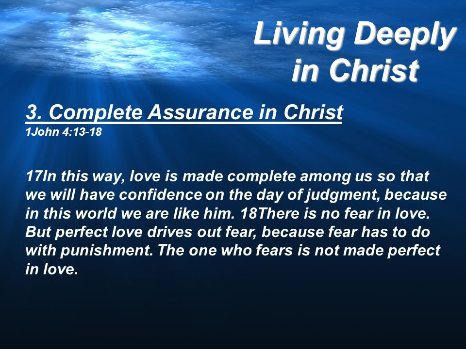 3. Complete Assurance in Christ