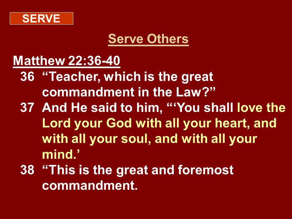 38 This is the great and foremost commandment.