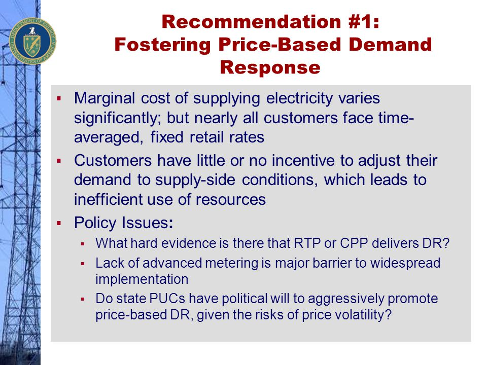 Recommendation #1: Fostering Price-Based Demand Response