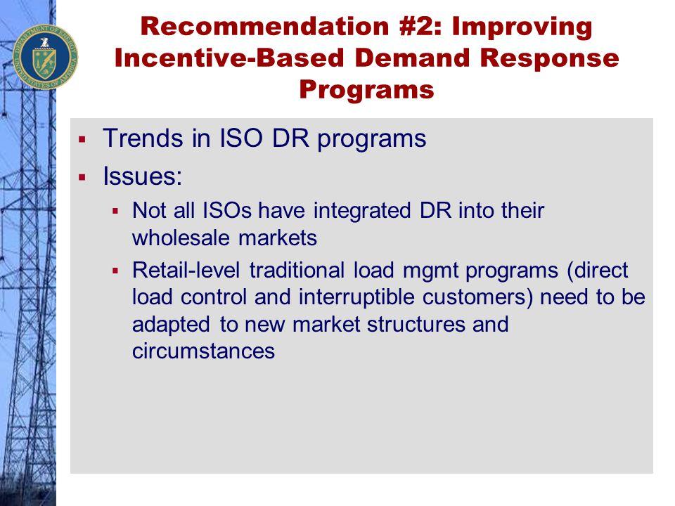 Recommendation #2: Improving Incentive-Based Demand Response Programs