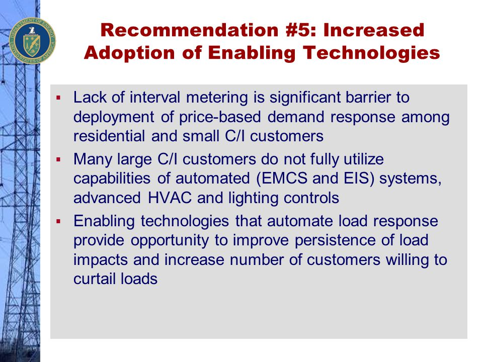 Recommendation #5: Increased Adoption of Enabling Technologies
