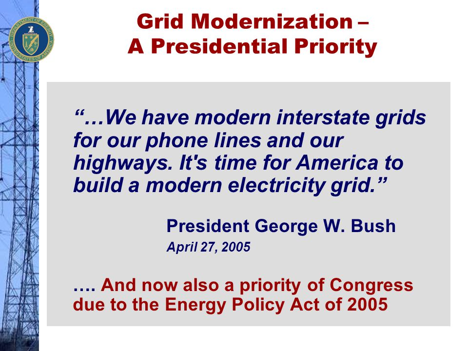 Grid Modernization – A Presidential Priority