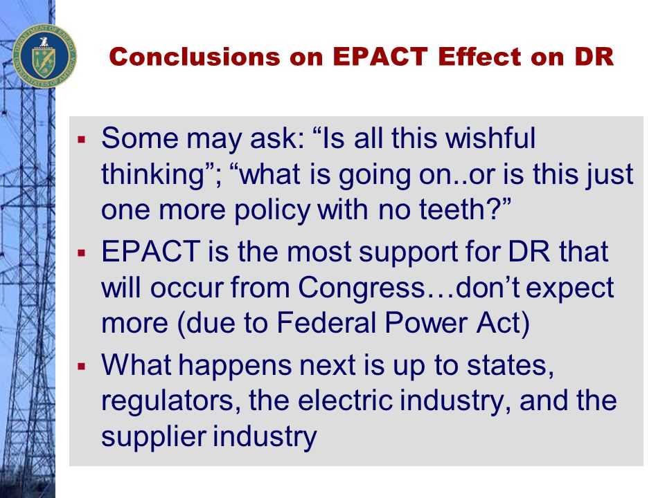 Conclusions on EPACT Effect on DR