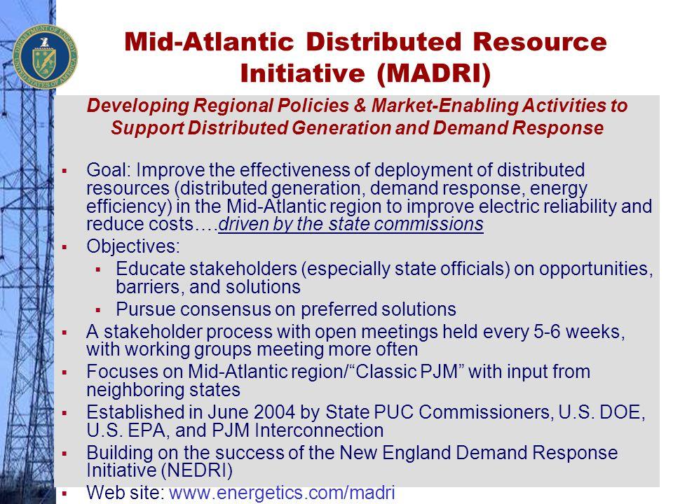 Mid-Atlantic Distributed Resource Initiative (MADRI)