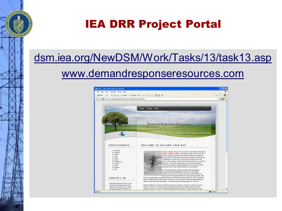 IEA DRR Project Portal dsm.iea.org/NewDSM/Work/Tasks/13/task13.asp www.demandresponseresources.com